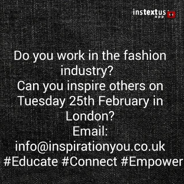 Fashion industry speakers wanted - 25th February 2013